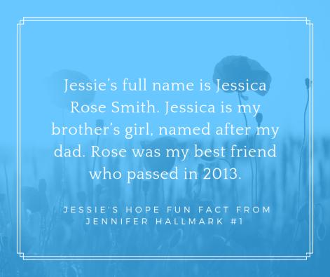 Jessie's Hope Fun Fact #1